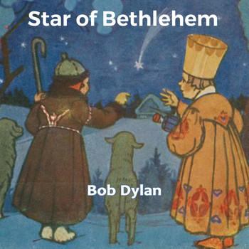 Bob Dylan - Star of Bethlehem