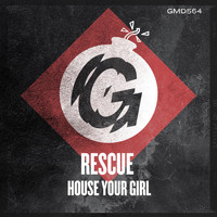 Rescue - House Your Girl