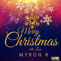 Myron B - Merry Christmas with Love