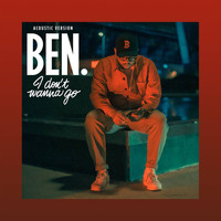 Ben L'Oncle Soul - I Don't Wanna Go (Acoustic Version)