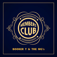 Booker T & The MG's - Members Club