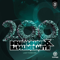 Drumsound & Bassline Smith / - Last Forever