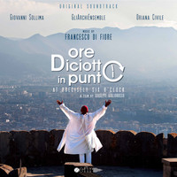 Francesco Di Fiore - Ore diciotto in punto (Original Soundtrack)