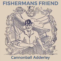 Cannonball Adderley - Fishermans Friend