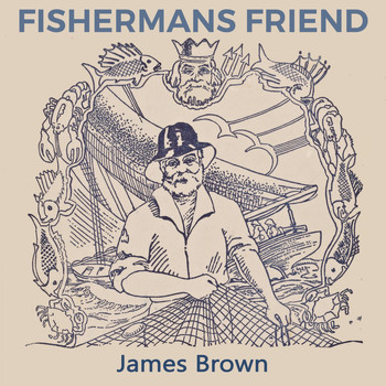 James Brown - Fishermans Friend