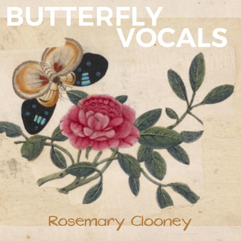 Rosemary Clooney - Butterfly Vocals