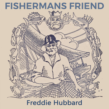 Freddie Hubbard - Fishermans Friend