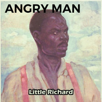 Little Richard - Angry Man