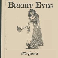 Etta James - Bright Eyes