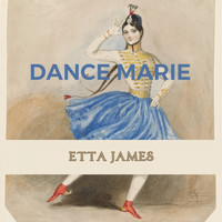 Etta James - Dance Marie