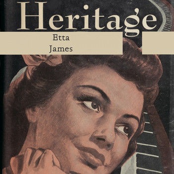 Etta James - Heritage