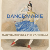 Martha Reeves & The Vandellas - Dance Marie