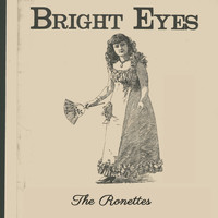 The Ronettes - Bright Eyes