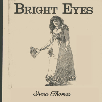 Irma Thomas - Bright Eyes