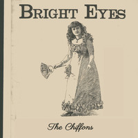 THE CHIFFONS - Bright Eyes