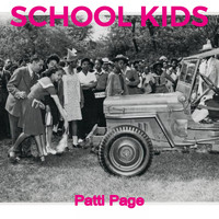 Patti Page - School Kids