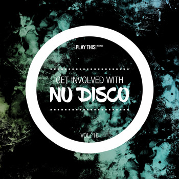 Various Artists - Get Involved with Nu Disco, Vol. 16