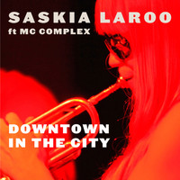 Saskia Laroo - Downtown in the City