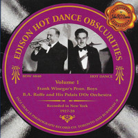Winegar's Penn Boys & BA Rolfe and his Palais d'Or Orchestra - Edison Hot Dance Obscurities