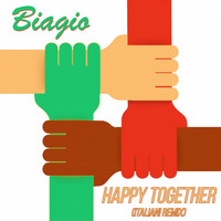 Biagio - Happy Together (Italiani Remix)