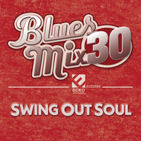 Various Artists - Blues Mix, Vol. 30: Swing out Soul