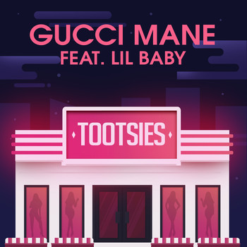 Gucci Mane - Tootsies (feat. Lil Baby) (Explicit)