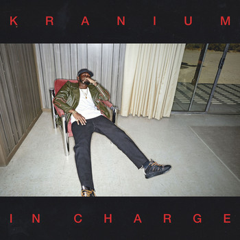 Kranium - In Charge (Explicit)