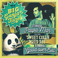 Paupa Man & Good Over Evil - Sweet Collie Weed Day (Explicit)