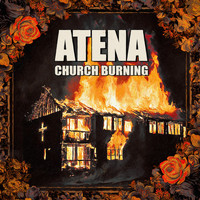Atena - Church Burning