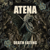 Atena - Death Eating (Explicit)