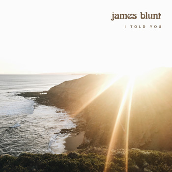 James Blunt - I Told You
