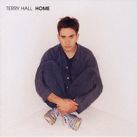 Terry Hall - Home (Expanded)