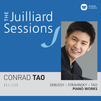 Conrad Tao - The Juilliard Sessions. Piano Works of Debussy, Stravinsky & Tao