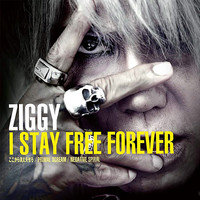 Ziggy - I Stay Free Forever