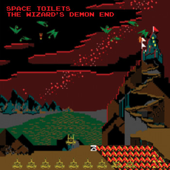 Space Toilets - The Wizard's Demon End