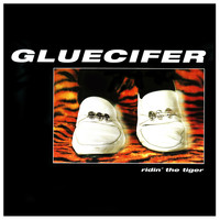 Gluecifer - Ridin' the Tiger