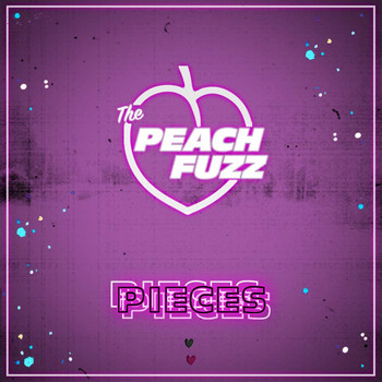 The Peach Fuzz - Pieces
