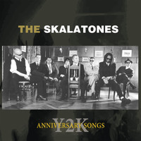 The Skalatones - 2YK Anniversary Songs