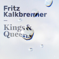 Fritz Kalkbrenner - Kings & Queens