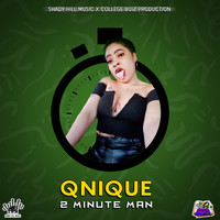 Qnique - 2 Min Man (Explicit)
