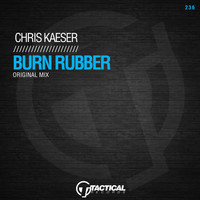 Chris Kaeser - Burn Rubber