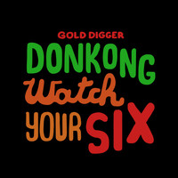 Donkong - Watch Your Six