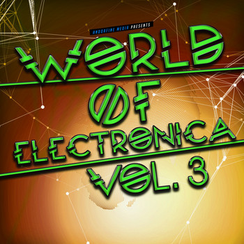 Various Artists - World of Electronica, Vol. 3