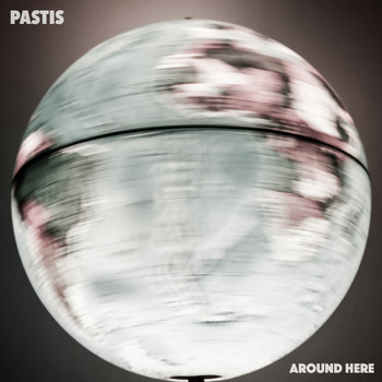 Pastis - Around Here