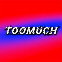 Antonio - Toomuch (Explicit)