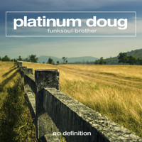 Platinum Doug - Funksoul Brother