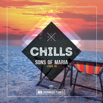 Sons of Maria - Love Is