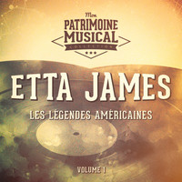 Etta James - Les légendes américaines : Etta James, vol. 1