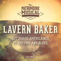 LaVern Baker - Les Idoles Américaines Du Rhythm and Blues: LaVern Baker, Vol. 1