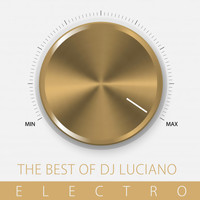 DJ Luciano - The Best of DJ Luciano, Electro (Explicit)